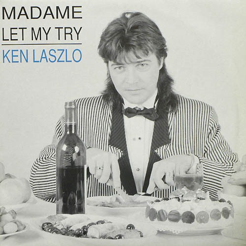 Ken Laszlo - Madame (1989)