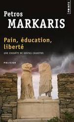 Petros Markaris, Pain, éducation, liberté, Points