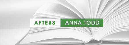 After 3, Anna Todd