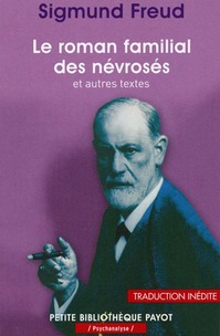 Le roman familial des névrosés, Sigmund Freud, préfacé par Danièle Voldman