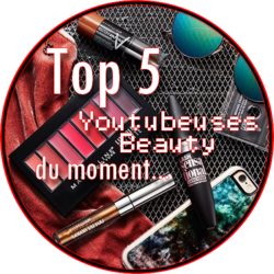 Mon Top 5 Youtubeuse Beauty du moment