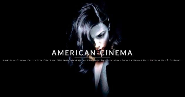 American-Cinema, un nouveau site dédié au film noir et néo-noir