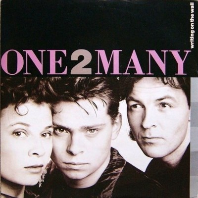 One 2 Many - Writing On The Wall - 1989