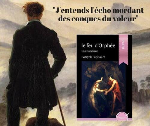 Le feu d'Orphée, de Patryck Froissart
