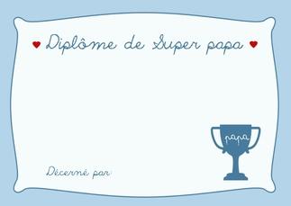 """Diplôme """"Super Papa"""" (activité collective de crèche) - Fête des pères 2016"""