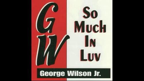 GEORGES WILSON JR - SO MUCH IN LUV (199X)