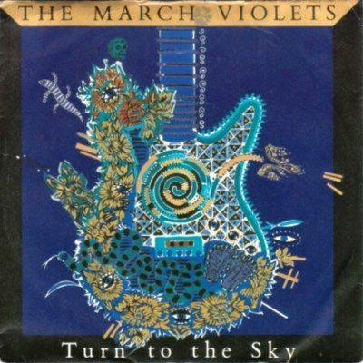 March Violets - Turn To The Sky - 1986