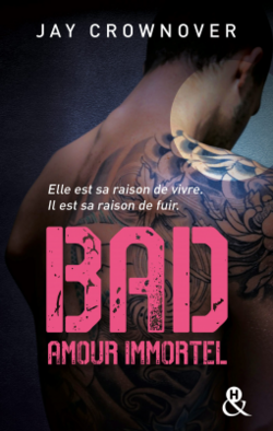 Bad - saga (Jay Crownover)