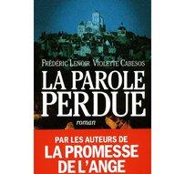 La parole perdue, de Frédéric LENOIR et Violette CABESOS