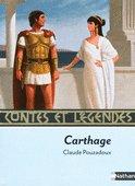 Contes et légendes : Carthage, Claude POUZADOUX