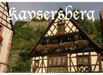 Kayserberg : Haut-Rhin (68 )