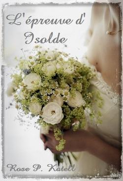 Bientôt en ligne : L'épreuve d'Isolde