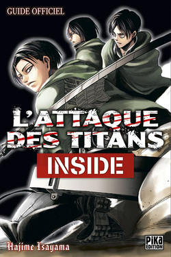 L'Attaque des Titans - Guide officiel Inside