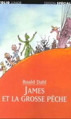Roald Dahl : James et la grosse pêche