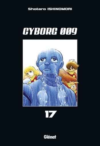 Cyborg 009 - Tome 17 - Shotaro Ishinomori