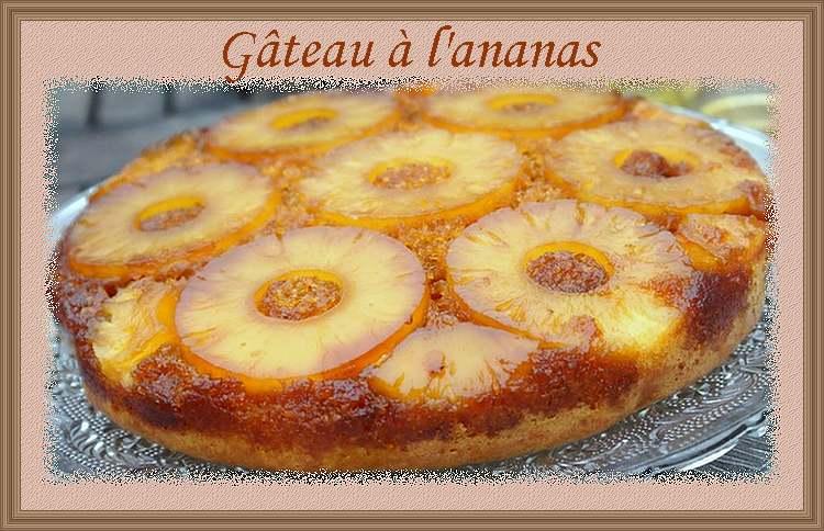Recette de cuisine : Gâteau à l'ananas