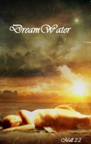 Chronique du roman {DreamWater}
