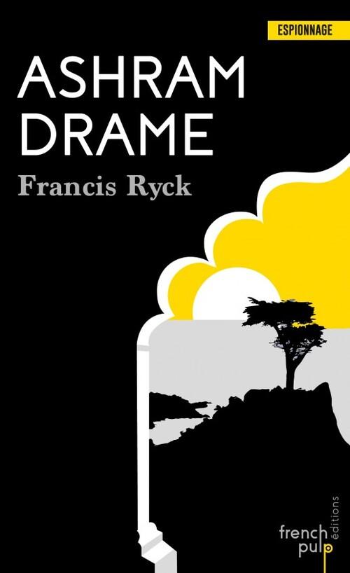 Ashram drame - Francis Ryck