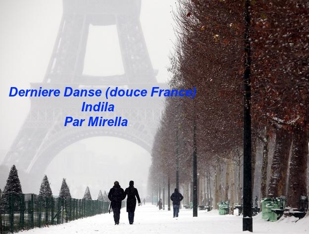 Derniere Danse  (Douce France)    Indila  Par Mirella