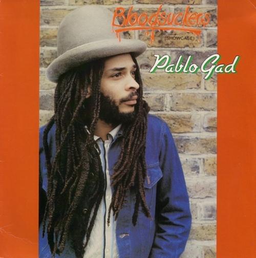 Pablo Gad - Bloodsuckers (Showcase) (1983) [Reggae]