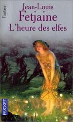 La trilogie des elfes tome 3