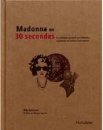Madonna en 30 secondes, Billy ROBINSON