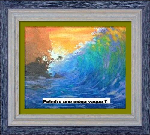 Dessin et peinture - vidéo 3016 : Comment peindre une méga déferlante au soleil couchant ? - acrylique et huile.