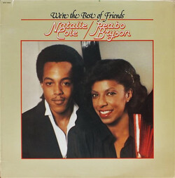 Natalie Cole & Peabo Bryson - We're The Best Of Friends - Complete LP
