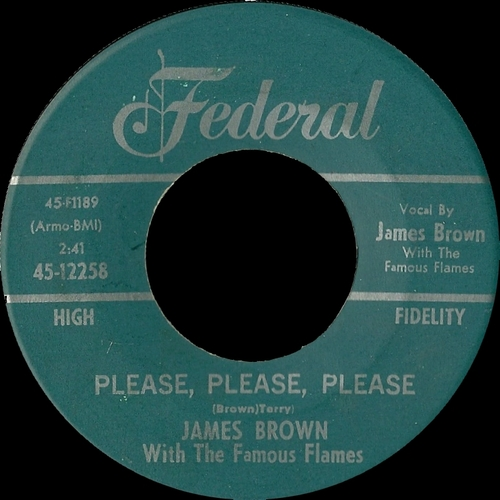 James Brown With The Famous Flames : Singles SP Federal Records 45-12258 [ US ]