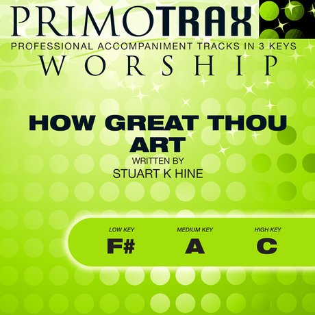 How Great Thou Art (Worship Primotrax) - EP