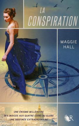 La Conspiration T1 - Maggie Hall