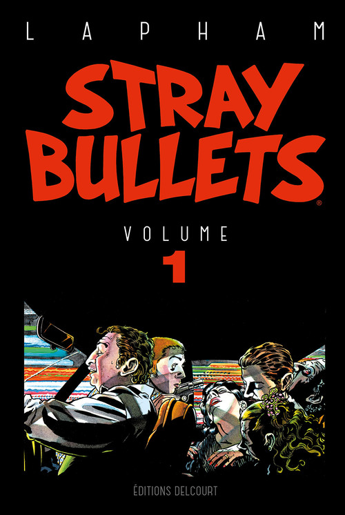 Stray bullets - Tome 01 - Lapham