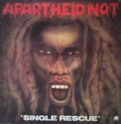 Apartheid Not - Single Rescue - Complete LP