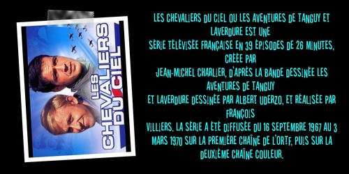 """La série télévisée et les BD du vendredi 57 : """" les chevaliers du ciel"""" des années 60-70, avec Tanguy et Laverdure."""