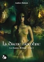 Les Damnés de Dana, tome 1