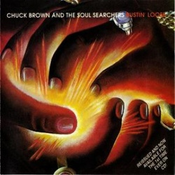 Chuck Brown & The Soul Searchers - Bustin' Loose - Complete LP