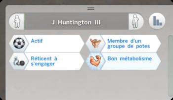 J Huntington III caractère