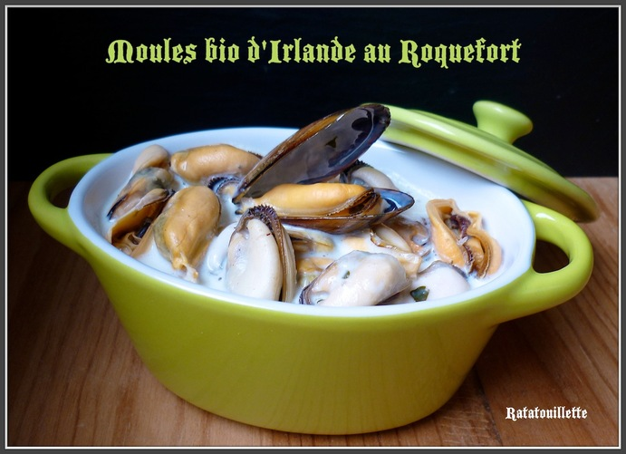 Moules bio d'Irlande au Roquefort
