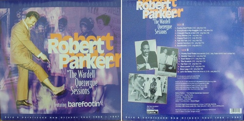 ROBERT PARKER - THE WARDELL QUEZERQUE SESSIONS