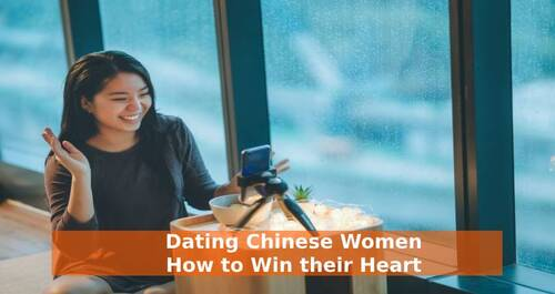 Dating Chinese Women - How to Win their Heart
