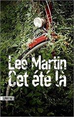 Cet été là de Lee Martin