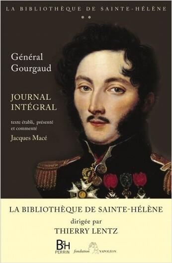Journal intégral  1815-1818  -  Gaspard Gourgaud