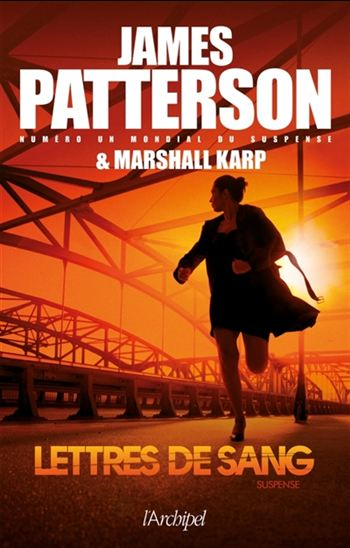 Lettres de sang - James Patterson & Marshall Karp