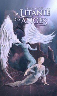 C?line Guillaume : La litanie des anges