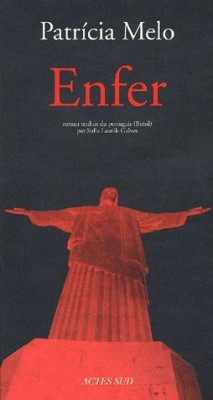 Enfer Patricia Melo Bibliolingus