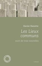 Les lieux communs, Xavier HANOTTE