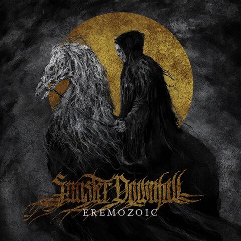 SINISTER DOWNFALL - Détails et extrait du premier album Eremozoic