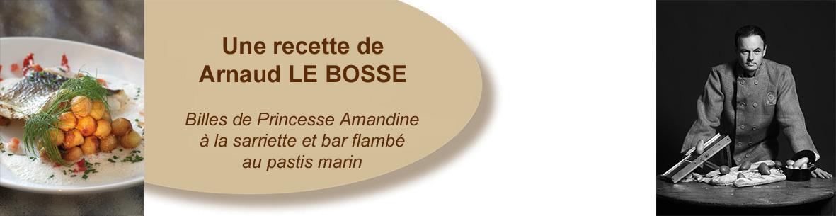 Billes de Princesse Amandine à la sarriette et bar flambé au pastis marin