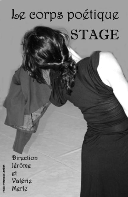 """Stage """"Le corps poétique"""" 2009"""