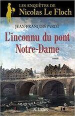 Jean-François Parot, L'inconnu du pont Notre-Dame, JCLattès